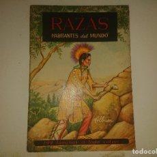 Coleccionismo Álbumes: ALBUM DE CROMOS INCOMPLETO - RAZAS HABITANTES DEL MUNDO , LEER DESCIPCION. Lote 175267079