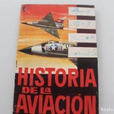 Coleccionismo Álbumes: ALBUM HISTORIA DE LA AVIACION CON 116 CROMOS EDICIONES TORAY 1963 TIENE PINTADAS EN ALGUNAS PAGINAS . Lote 175609068