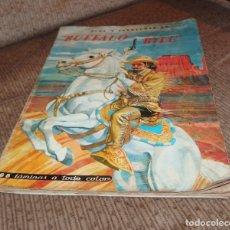 Coleccionismo Álbumes: ALBUM VIDA Y AVENTURAS DE BUFFALO BILL,EDICIONES FERCA,FALTAN 24 CROMOS. Lote 218802158