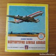 Coleccionismo Álbumes: DISTINTIVOS LINEAS AEREAS. ALBUM CROMOS TERCERO. CAJA DE AHORROS Y MONTE DE PIEDAD BARCELONA. Lote 177628729