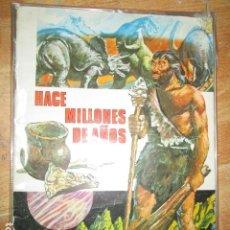 Coleccionismo Álbumes: HACE MILLONES DE AÑOS DE ROMERO ALBUM 206 CROMOS CASI COMPLETO. Lote 162773578