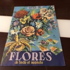 Coleccionismo Álbumes: ANTIGUO ÁLBUM DE FLORES DE TODO EL MUNDO MUY BUEN ESTADO 1961. Lote 178164121