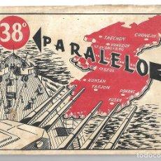 Coleccionismo Álbumes: PARALELO 38 . Lote 178390353