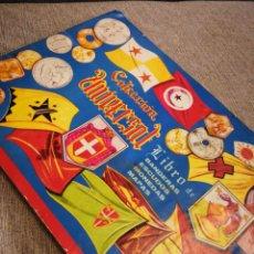 Coleccionismo Álbumes: ÁLBUM CROMOS COLECCIÓN UNIVERSAL, LIBRO DE BANDERAS, ESCUDOS, MONEDAS, MAPAS (ALES), FALTAN 4 CROMOS. Lote 178648180