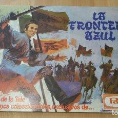 Coleccionismo Álbumes: ALBUM DE CROMOS LA FRONTERA AZUL , DE PANRICO , VACIO Y PERFECTO ESTADO. Lote 178768306