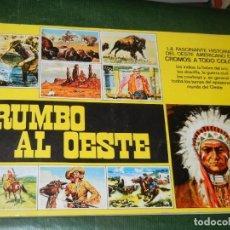 Coleccionismo Álbumes: RUMBO AL OESTE - INCOMPLETO CON 127 CROMOS DE 322. Lote 179105316