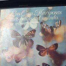 Coleccionismo Álbumes: LAS CIEN MARIPOSA MAS BELLAS DEL MUNDO. CON 74 CROMOS. MUY BIEN PEGADOS. MUY BIEN CONSERVADO. Lote 180273436