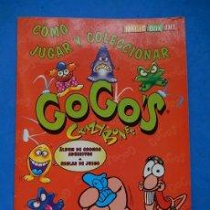 Coleccionismo Álbumes: ÁLBUM DE CROMOS ADHESIVOS. GOGOS CRAZY BONES. MAGIC BOX INT. 1999. INCOMPLETO.. Lote 181407530