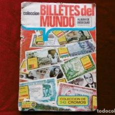 Coleccionismo Álbumes: ALBUM CROMOS COLECCIÓN BILLETES DEL MUNDO. INCOMPLETO.. Lote 182105061