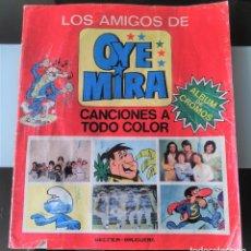 Coleccionismo Álbumes: ALBUM CROMOS LOS AMIGOS DE OYE MIRA ED. BELTER - BRUGUERA OYEMIRA. Lote 182918421