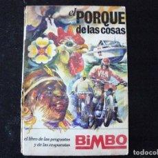 Coleccionismo Álbumes: ALBUM DE CROMOS INCOMPLETO. EL POR QUE DE LAS COSAS 1. SOLO FALTAN 17 CROMOS. Lote 183800860