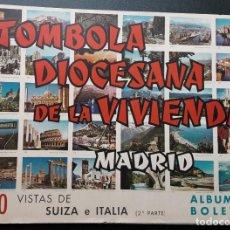 Coleccionismo Álbumes: ALBUM VACIO TÓMBOLA DIOCESANA DE MADRID, VISTAS DE SUIZA E ITALIA, 2Á PARTE. Lote 184547632