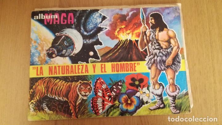 ÁLBUM MAGA LA NATURALEZA Y EL HOMBRE (Coleccionismo - Cromos y Álbumes - Álbumes Incompletos)