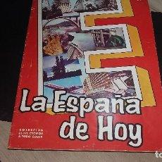 Coleccionismo Álbumes: LA ESPAÑA DE HOY, ALBUN VACIO,EDITORIAL ROLLAN, 1965. Lote 192928150