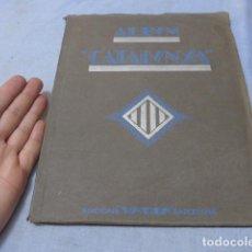 Coleccionismo Álbumes: * ANTIGUO ALBUM DE CROMOS CATALUNYA, DE 1933, ORIGINAL, FALTAN VARIOS CROMOS. ZX. Lote 194239298