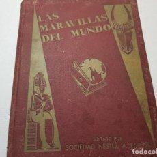 Coleccionismo Álbumes: ALBUM LAS MARAVILLAS DEL MUNDO NESTLE 1932. Lote 194520850