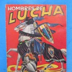 Coleccionismo Álbumes: ÁLBUM INCOMPLETO HOMBRES DE LUCHA. EDITORIAL RUIZ ROMERO, 1956.. Lote 194611852