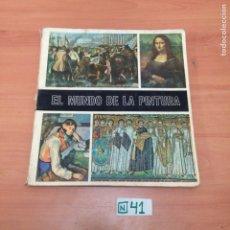 Coleccionismo Álbumes: ÁLBUM DE CROMOS INCOMPLETO EL MUNDO DE LA PINTURA. Lote 194652870