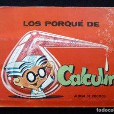 Coleccionismo Álbumes: PETETE. ÁLBUM DE CROMOS LOS PORQUÉ DE CALCULÍN. EDELVIVES, 1983. FALTAN 15. Lote 194747168