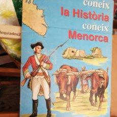 Coleccionismo Álbumes: CONEIX LA HISTÒRIA, CONEIX MENORCA (ÁLBUM DE 204 CROMOS, FALTAN 30). Lote 194928470