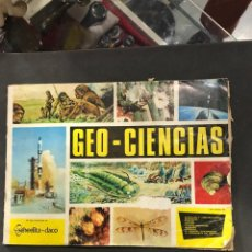 Coleccionismo Álbumes: ÁLBUM DE CROMOS DE DE GEO-CIENCIAS DE 1967. Lote 194936060