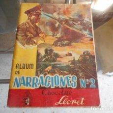 Coleccionismo Álbumes: ALBUM DE NARRACIONES N 2- CHOCOLATE LLORET - INCOMPLETO . Lote 194994827