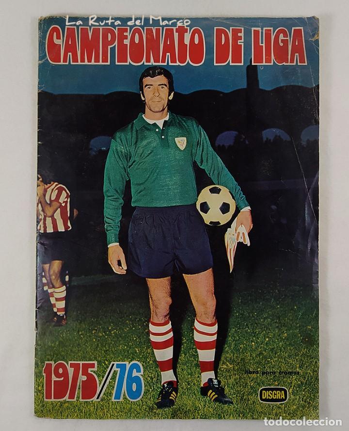 CAMPEONATO DE LIGA 1975-76 - ÁLBUM DE CROMOS DE FÚTBOL - FALTAN FICHAJES DE ÚLTIMA HORA (Coleccionismo - Cromos y Álbumes - Álbumes Incompletos)