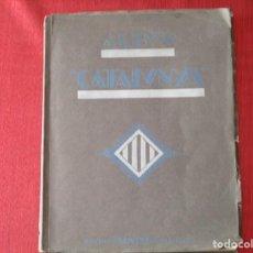 Coleccionismo Álbumes: ALBUM CATALUNYA CON 340 CROMOS DE 1933 EDICION CATALANA DE PROPAGANDA RACIAL EDICIONS VARIA. Lote 195393563