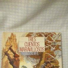 Coleccionismo Álbumes: ÁLBUM, TRES CUENTOS MARAVILLOSOS, FALTA UN CROMO.. Lote 195418822