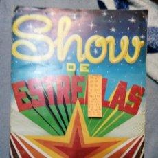 Coleccionismo Álbumes: SHOW DE ESTRELLAS. Lote 195444133