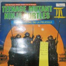 Coleccionismo Álbumes: TEENAJE MUTANT NINJA TURTLES III. Lote 195502510