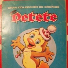 Coleccionismo Álbumes: PETETE. Lote 196326022