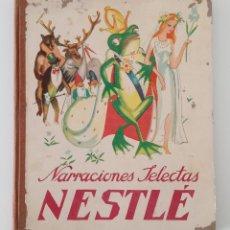 Coleccionismo Álbumes: ALBUM CROMOS NARRACIONES SELECTOS NESTLE. INCOMPLETO. 1933. W. Lote 197715330