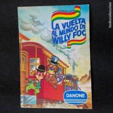 Coleccionismo Álbumes: ALBUM DE CROMOS LA VUELTA AL MUNDO DE WILLY FOG DE DANONE . Lote 198604500