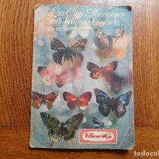 Coleccionismo Álbumes: ALBUM DE CROMOS LAS CIEN MARIPOSAS MÁS BELLAS DEL MUNDO. FALTA 1 CROMO PANRICO. Lote 198809071