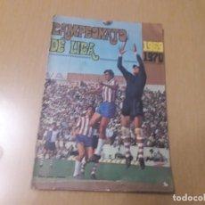 Coleccionismo Álbumes: ALBUM DE LA LIGA 1969-70 DE FHER VACIO. Lote 200401025