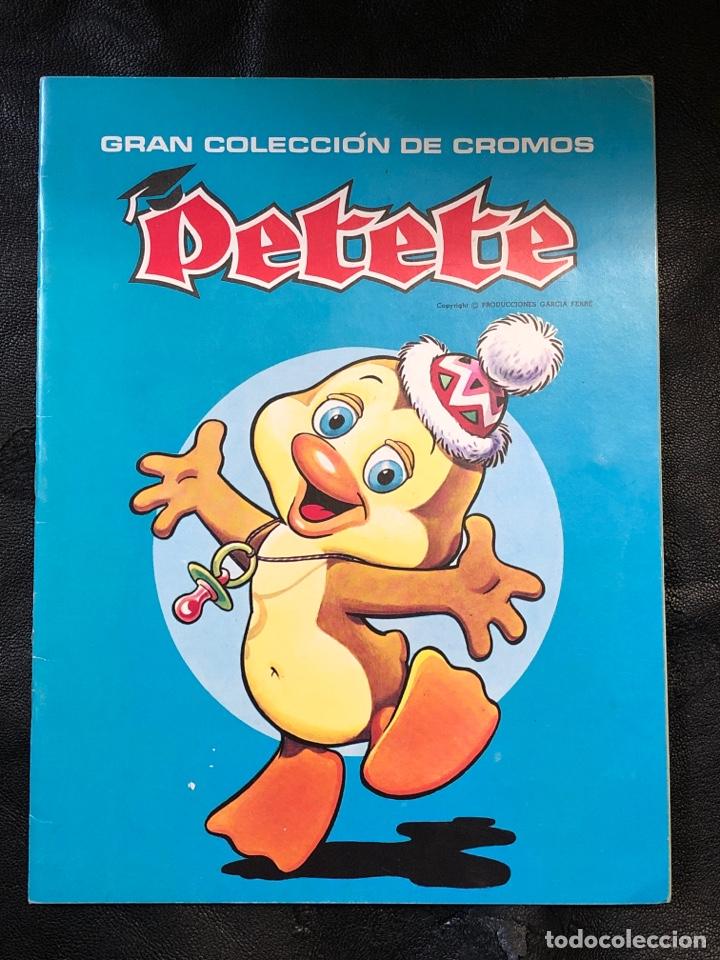 ÁLBUM PETETE - PRODUCCIONES GARCÍA FERRÉ - VACÍO (Coleccionismo - Cromos y Álbumes - Álbumes Incompletos)