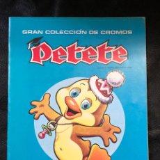 Coleccionismo Álbumes: ÁLBUM PETETE - PRODUCCIONES GARCÍA FERRÉ - VACÍO. Lote 203926826