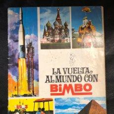 Coleccionismo Álbumes: ALBUM LA VUELTA AL MUNDO - BIMBO - INCOMPLETO 112 CROMOS. Lote 203928987
