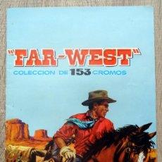 Coleccionismo Álbumes: ALBUM FAR - WEST INCOMPLETO. Lote 205561783