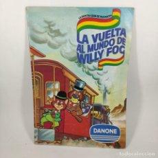 Colecionismo Cadernetas: ALBUM CROMOS - LA VUELTA AL MUNDO DE WILLY FOG - DANONE - INCOMPLETO / Nº12463. Lote 206259740