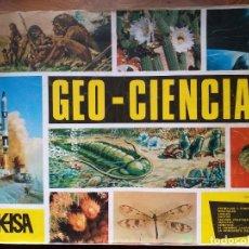 Coleccionismo Álbumes: ALBUM CROMO GEOCIENCIA - EDICIONES KEISA. Lote 212891977