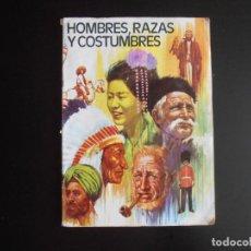 Coleccionismo Álbumes: ALBUM DE CROMOS, HOMBRES RAZAS Y COSTUMBRES, 1972, FALTAN 11 CRMOS, EDIT RUIZ ROMERO. Lote 213563305