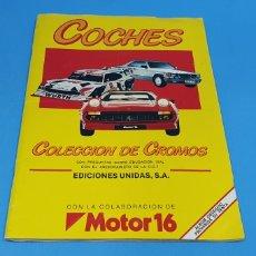 Coleccionismo Álbumes: ÁLBUM - COCHES - COLECCIÓN DE CROMOS - MOTOR 16 -EDICIONES UNIDAS. Lote 213694577