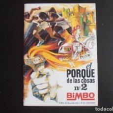 Coleccionismo Álbumes: ALBUM DE CROMOS, EL PORQUE DE LAS COSAS Nº2 , 1978. FALTAN 29 CROMOS, BIMBO. Lote 213800368