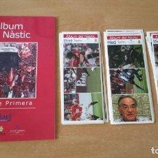 Coleccionismo Álbumes: ÁLBUM DEL NASTIC SON DE PRIMERA + LÁMINAS CROMOS 2006. Lote 213925765
