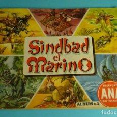 Coleccionismo Álbumes: ÁLBUM SIMBAD SINDBAD EL MARINO. DESAYUNO ANA. ILUSTR. ÍÑIGO. CHOCOLATES LLOVERAS. Lote 213995588
