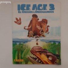 Collezionismo Album: ALBUM CROMOS PANINI ICE AGE 3 EL ORIGEN DE LOS DINOSAURIOS (A FALTA DE 11 CROMO STICKER). Lote 214244711