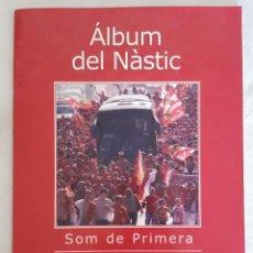 Coleccionismo Álbumes: ALBUM DEL NÁSTIC DE TARRAGONA 2006. Lote 214953761