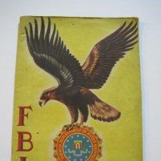 Coleccionismo Álbumes: FBI-ALBUM INCOMPLETO-FALTAN 29 CROMOS-EDITORIAL ROLLAN-VER FOTOS-(V-22.347). Lote 221308640